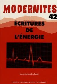 Eric Benoit - Ecritures de l'énergie.