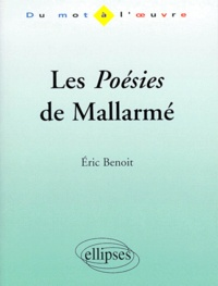 "Eric Benoît - Les ""Poésies"" de Mallarmé."