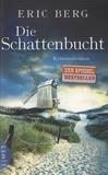 Eric Berg - Die Schattenbucht.