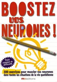 Eric Berger et Michèle Lecreux - Boostez vos neurones !.