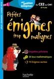 Eric Berger - Petites énigmes trop malignes - Du CE2 au CM1. Mes petites énigmes.