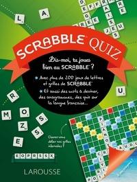 Scrabble Quiz- Dis-moi, tu joues bien au Scrabble ? - Eric Berger pdf epub