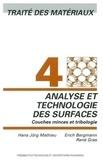 Eric Bergmann et René Gras - Analyse et technologie des surfaces - Couches minces et tribologie.