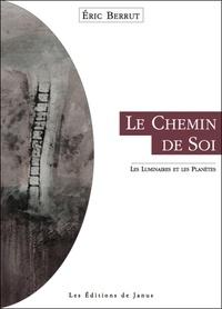 Eric Berrut - Le Chemin de Soi - Les luminaires et les planètes.