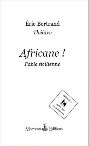 Africane !. Fable sicilienne