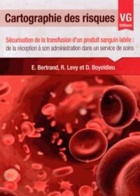 Cartographie des risques - Sécurisation de la transfusion dun produit sanguin labile : de la réception à son administration dans un service de soins.pdf