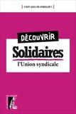Eric Beynel et Gérard Gourguechon - Découvrir Solidaires.