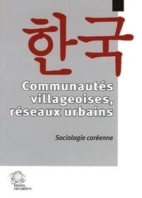 Eric Bidet - Communautés villageoises, réseaux urbains - Sociologie coréenne.