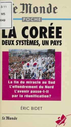 LA COREE.. Deux système, un pays