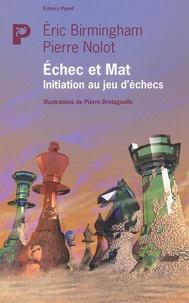 Echec et Mat - Initiation au jeu déchecs.pdf