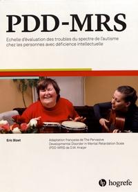 Eric Bizet - PDD-MRS - Echelle d'évaluation des troubles du spectre de l'autisme chez les personnes avec déficience intellectuelle.