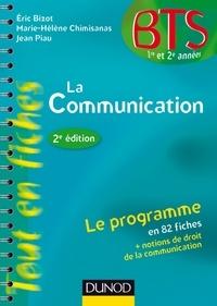 Eric Bizot et Marie-Hélène Chimisanas - La communication - 2e éd. - en 82 fiches.