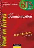 Eric Bizot et Marie-Hélène Chimisanas - La communication en 70 fiches.