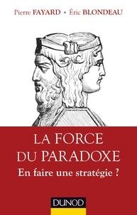 La Force du paradoxe - En faire une stratégie ?.pdf