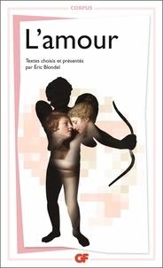 Eric Blondel - L'amour - Prépas scientifiques.