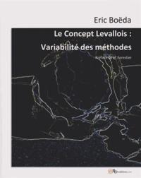 Eric Boëda - Le concept Levallois - Variabilité des méthodes.