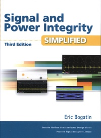 Eric Bogatin - Signal and Power Integrity Simplified.