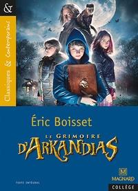 Ebook pour ipod téléchargement gratuit Le grimoire d'Arkandias en francais MOBI 9782210754256 par Eric Boisset