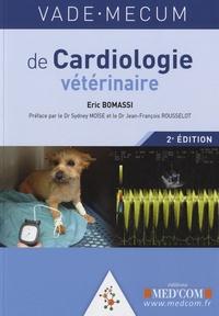 Eric Bomassi - Vade-mecum de cardiologie vétérinaire.