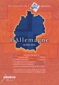 Eric Bonhomme et Jean-Paul Grasset - Allemagne - Actes 2003, Les Journées de l'APHG Aquitaine.