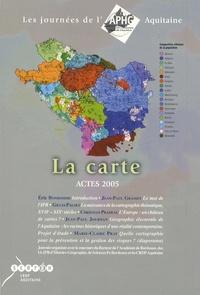 Eric Bonhomme et Jean-Paul Grasset - La carte - Actes 2005, Les Journées de l'APHG Aquitaine.