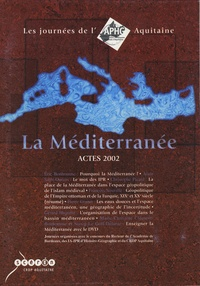 Eric Bonhomme - La Méditerranée - Actes 2002, Les journées de l'APHG Aquitaine.