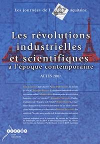 Eric Bonhomme - Les révolutions industrielles et scientifiques à l'époque contemporaine - Actes 2007.