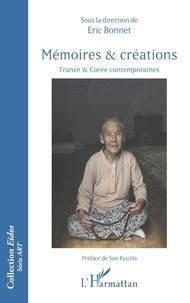 Livres audio téléchargeables gratuitement pour mp3 Mémoires et créations  - France et Corée contemporaines par Eric Bonnet