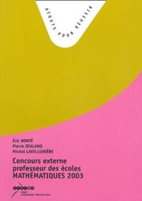 Eric Bonté et Pierre Jeuland - Concours externe professeur des écoles Mathématiques - Sujets de la session 2003.