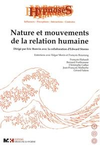 Eric Bonvin - Nature et mouvements de la relation humaine.