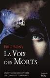 Eric Bony - La voix des morts.