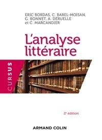 Eric Bordas et Claire Barel-Moisan - L'analyse littéraire - Notions et repères.