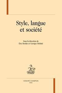 Eric Bordas et Georges Molinié - Style, langue et société.