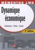 Eric Bosserelle - Dynamique économique - Croissance, crises, cycles.