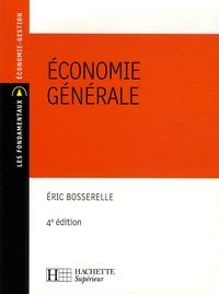 Eric Bosserelle - Economie générale.