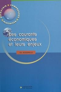 Eric Bosserelle - Les courants économiques et leurs enjeux.