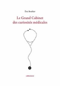 Histoiresdenlire.be Le Grand Cabinet des curiosités médicales Image