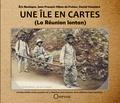 Eric Boulogne et Jean-François Hibon de Frohen - Une île en cartes (La Réunion lontan).