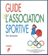 Guide de l'association sportive - Eric Bournazel |
