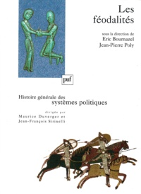Eric Bournazel et Jean-Pierre Poly - Les féodalités.