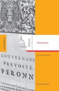 Eric Bournazel - Mutations - Recueil d'articles d'histoire du droit.