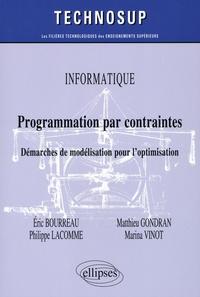 Programmation par contraintes- Démarches de modélisation pour l'optimisation - Eric Bourreau pdf epub