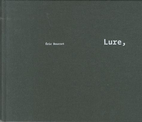 Eric Bourret - Lure.