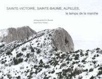Eric Bourret et Pierre Parlant - Sainte-Victoire, Sainte-Baume, Alpilles, le temps de la marche, hivers 2010-2013.
