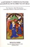Eric Bousmar et Alain Marchandisse - La bâtardise et l'exercice du pouvoir en Europe du XIIIe au début du XVIe siècle.
