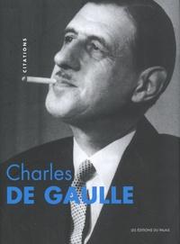 Eric Branca - Charles de Gaulle - Citations.