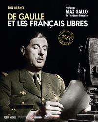 Eric Branca - De Gaulle et les Français libres. 1 DVD