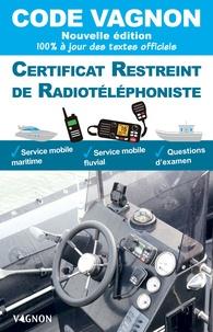 Eric Bretagne - Code Vagnon - Certificat restreint de radiotéléphoniste.