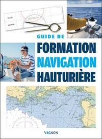 Eric Bretagne - Guide de formation navigation hauturière.