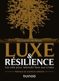 Eric Briones - Luxe et résilience - Les clés pour rebondir face aux crises.